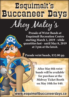 Presale of Wrist Bands at Esquimalt Recreation Centre starting March 1, 2019 - while quantities last - until May 8th, 2019 at 3 pm at the latest. Presale wrist bands, $32.00 pp.